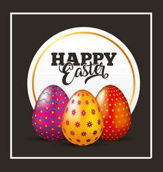 happy easter card decorative eggs lettering black vector image