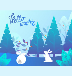 Hello winter cute bunnies in pine trees forest vector