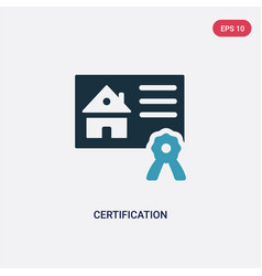 Two color certification icon from real estate vector