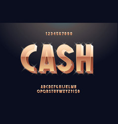 cash font 3d bold gold style vector image