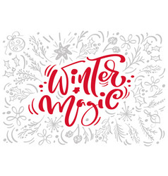 christmas red winter magic calligraphy lettering vector image
