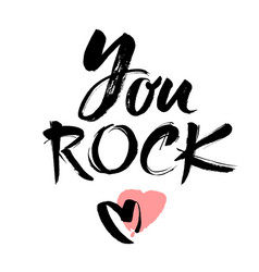 You rock valentines day greeting card with vector