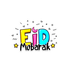 Comic text eid mubarak greeting greeting cartoon vector