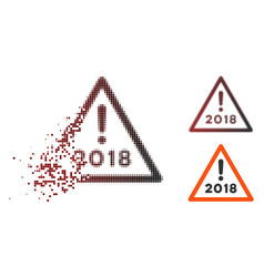 disintegrating pixel halftone 2018 warning icon vector image