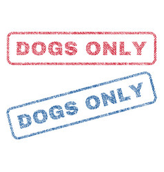 Dogs only textile stamps vector