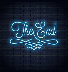 end neon sign vintage movie ending neon frame vector image