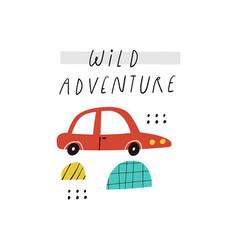 Wild adventure lettering quote hand drawn motor vector