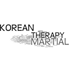 the korean martial therapy text background word vector image vector image