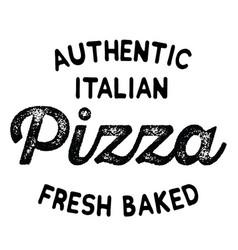 Authentic italian pizza label vector