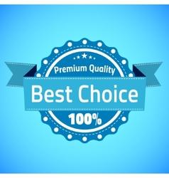 best choice premium quality badge vector image