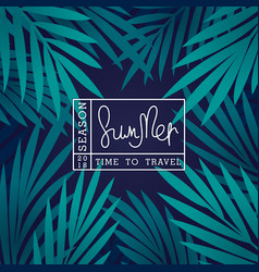 summer season 2018 time to travel vector image
