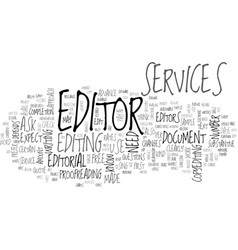 what can you expect from editorial services text vector image