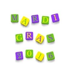 Words Mardi Gras 2016 vector image