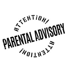 parental advisory rubber stamp vector image vector image