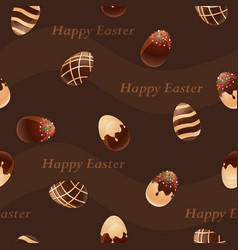happy easter-chocolate eggs seamless pattern vector image