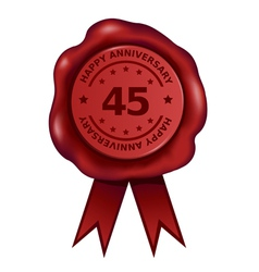 Happy Forty Five Year Anniversary Wax Seal vector