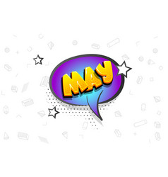 May comic text speech bubble pop art vector