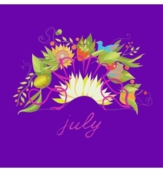 Summer july lettering with flowers and berries vector image