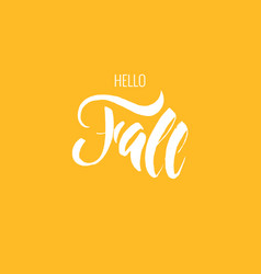 texture lettering hello fall on the colored vector image
