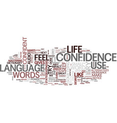 The language of confidence text background word vector