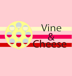 vine and cheese logotype background flat design vector image