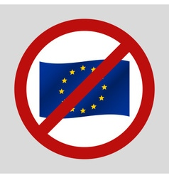 color european union flag in the we dont want it vector image vector image