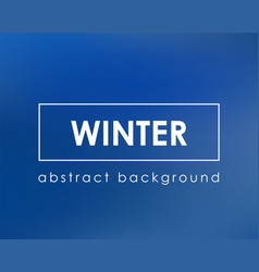 blue blurred background empty template for winter vector image
