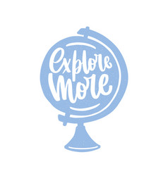 explore more motivational slogan or message vector image