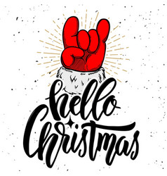 hello christmas santa claus hand with rock and vector image