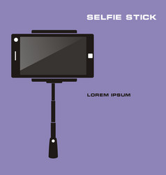 monopod selfie taking selfie photo on smart phone vector image