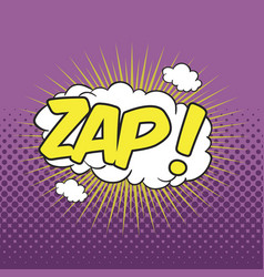 Zap wording sound effect for comic speech bubble vector