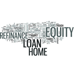 z refinance home equity loan text word cloud vector image vector image