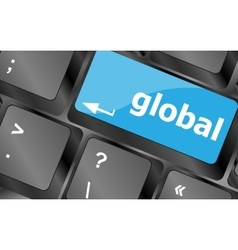 Global button on the keyboard - business concept vector image