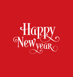 happy new year text design for greeting card vector image