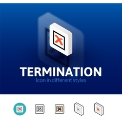 termination icon in different style vector image
