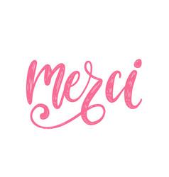 merci calligraphy french translation vector image