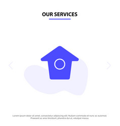 Our services birdhouse tweet twitter solid glyph vector