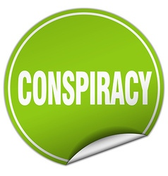 Conspiracy round green sticker isolated on white vector