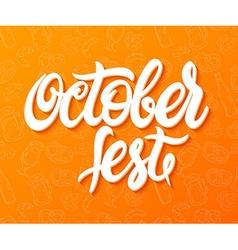 hand lettering oktoberfest label on doodle vector image