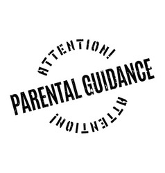 Parental guidance rubber stamp vector