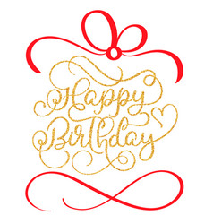 happy birthday golden vintage hand lettering vector image