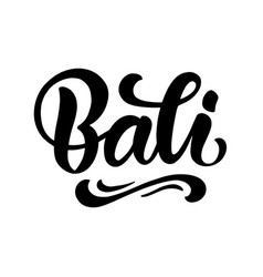 bali hand written brush lettering vector image