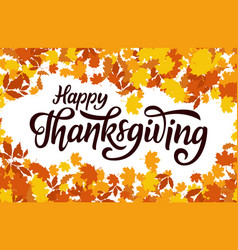 Happy thanksgiving greeting hand drawn lettering vector