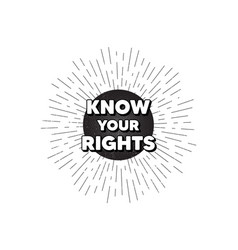 Know your rights message demonstration protest vector