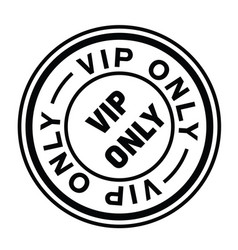 Vip only stamp on white vector