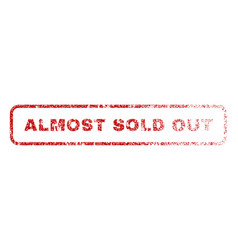 Almost sold out rubber stamp vector