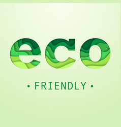 eco friendly placard vector image