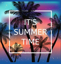 it is summer time background vector image
