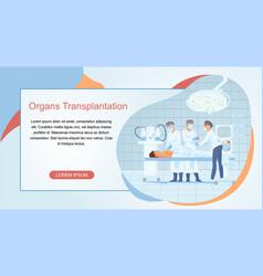 organs transplantation surgery flat website vector image