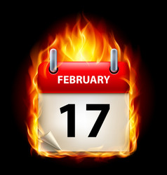seventeenth february in calendar burning icon on vector image